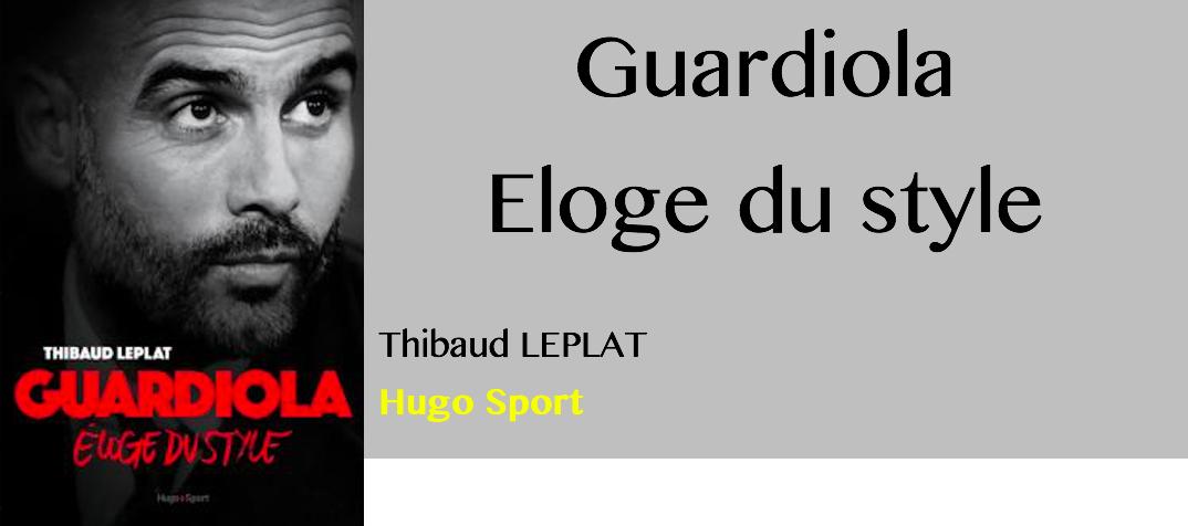 guardiola-eloge-du-sytle