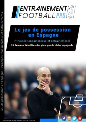 LE JEU DE POSSESSION EN ESPAGNE – Principes fondamentaux et entraînements