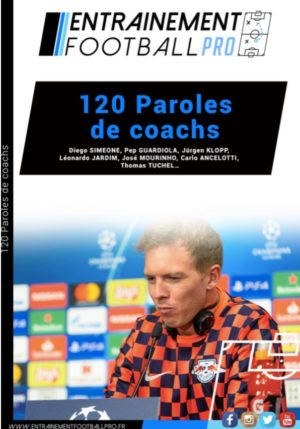 120 PAROLES DE COACHS – Diego Simeone, Pep Guardiola, Jurgen Klopp, Léonardo Jardim…