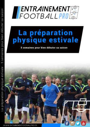 LA PRÉPARATION PHYSIQUE ESTIVALE – 5 semaines pour bien débuter sa saison